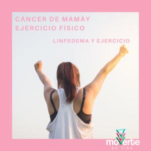 Cancer de mama, linfedema, ejercicio físico